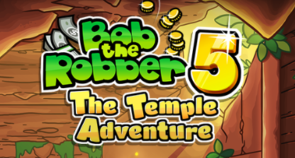 Play Bob The Robber 5 The Temple Adventure Game