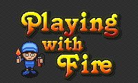 Play Playing With Fire Game